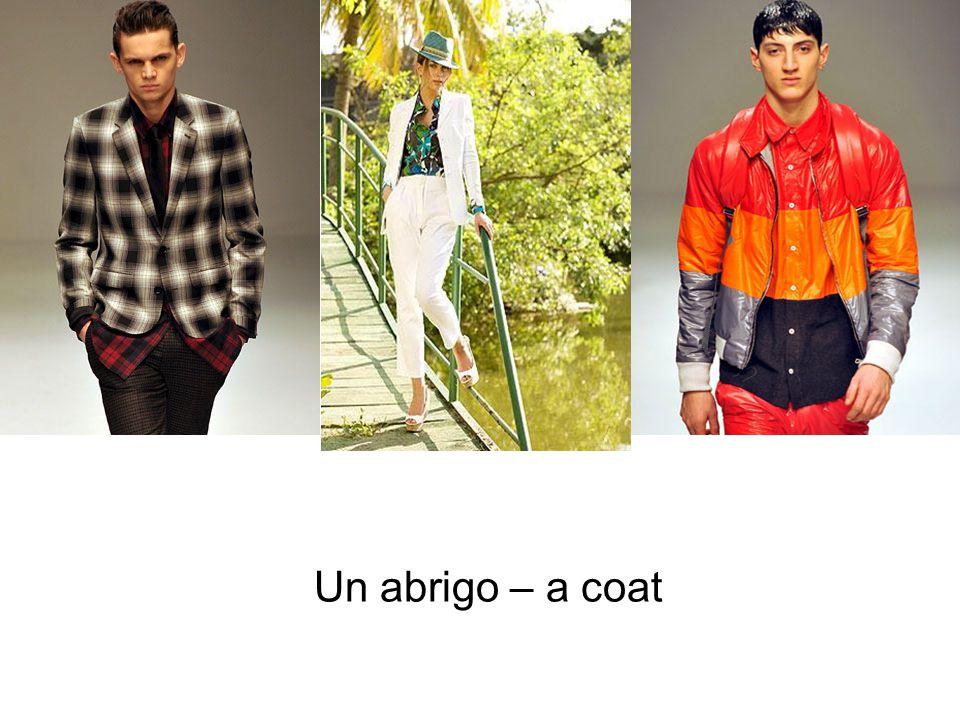Un abrigo – a coat