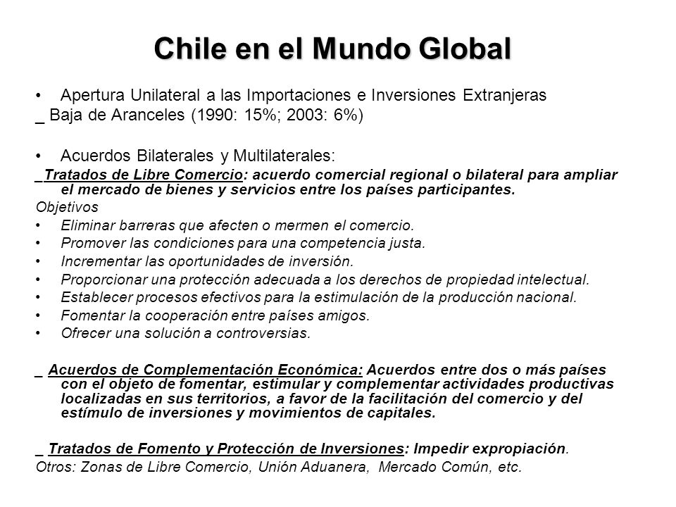 Chile en el Mundo Globalizado Chile en el Mundo Global