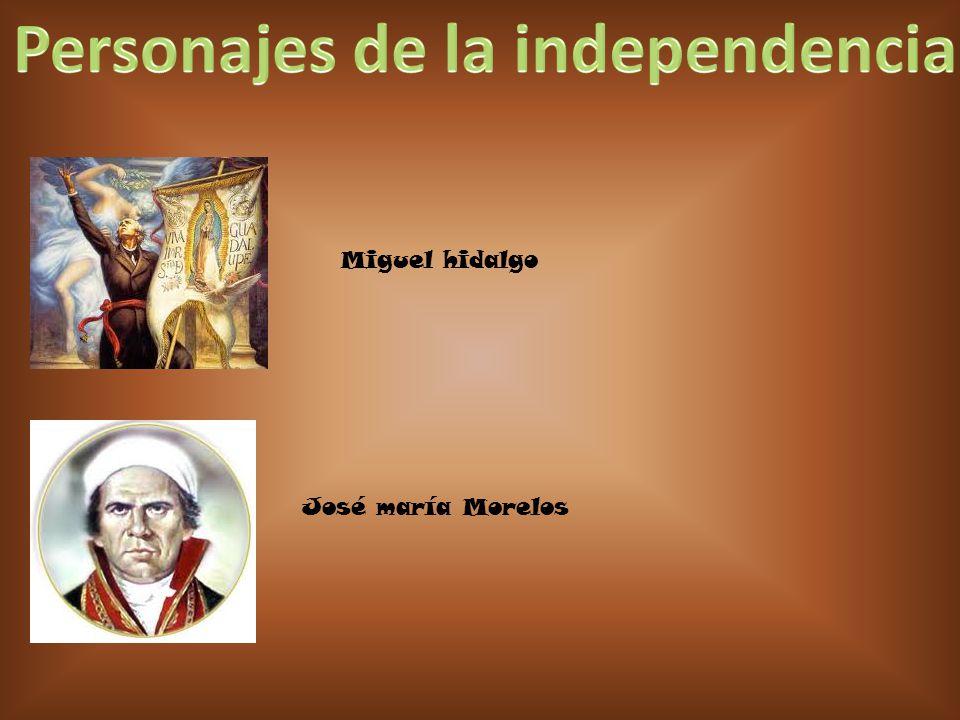Miguel hidalgo José maría Morelos
