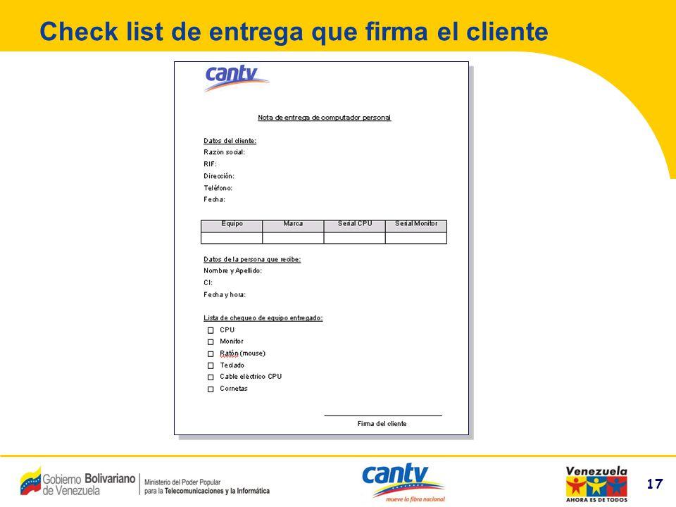 17 Compañía Anónima Nacional Teléfonos de Venezuela (NYSE:VNT) 17 Check list de entrega que firma el cliente