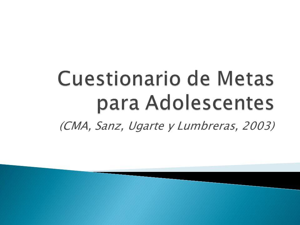 (CMA, Sanz, Ugarte y Lumbreras, 2003)