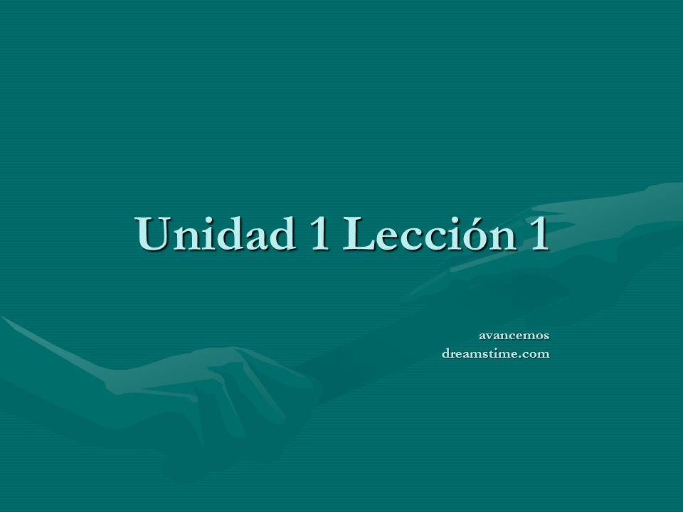 Unidad 1 Lección 1 avancemos dreamstime.com
