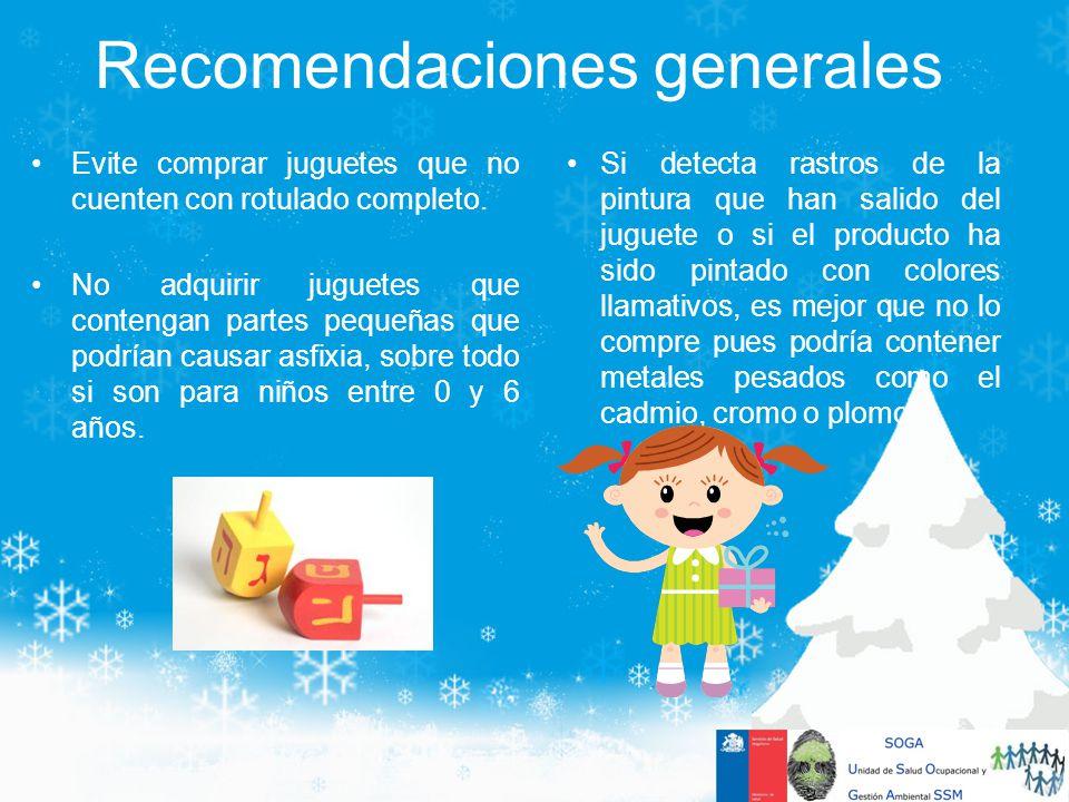 Evite comprar juguetes que no cuenten con rotulado completo. No adquirir juguetes que contengan partes pequeñas que podrían causar asfixia, sobre todo