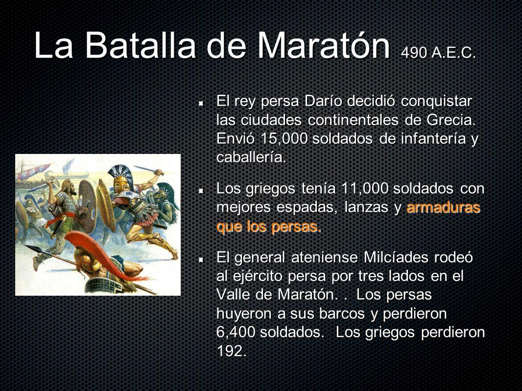 La Batalla de Maratón 490 A.E.C.