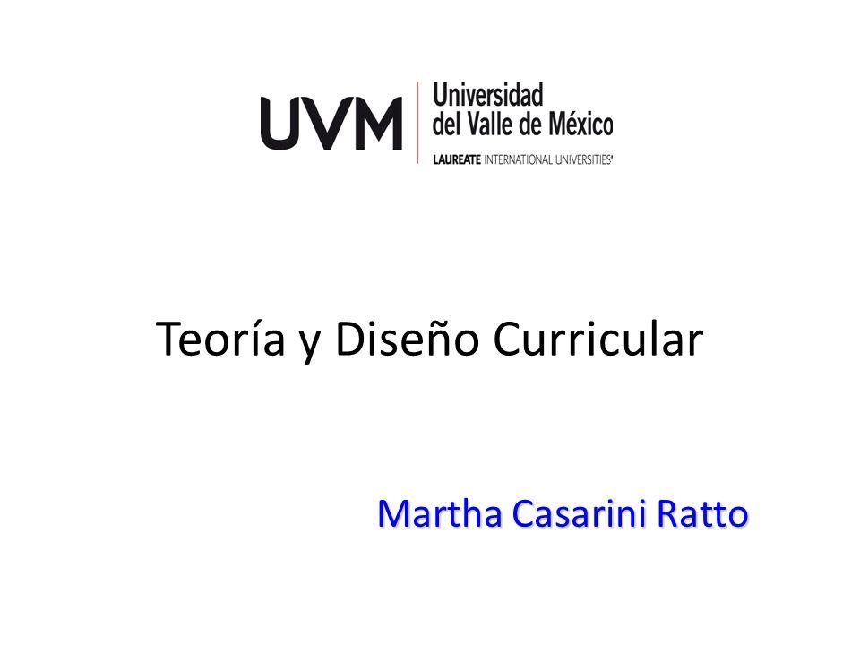 Teoría y Diseño Curricular Martha Casarini Ratto