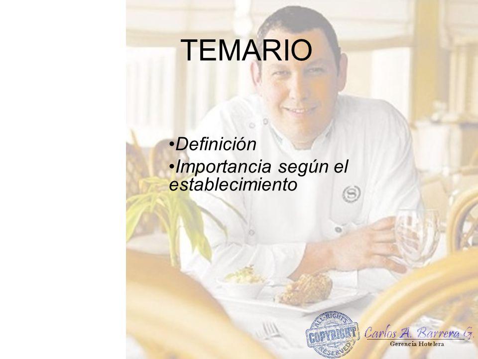 TEMARIO Definición Importancia según el establecimiento
