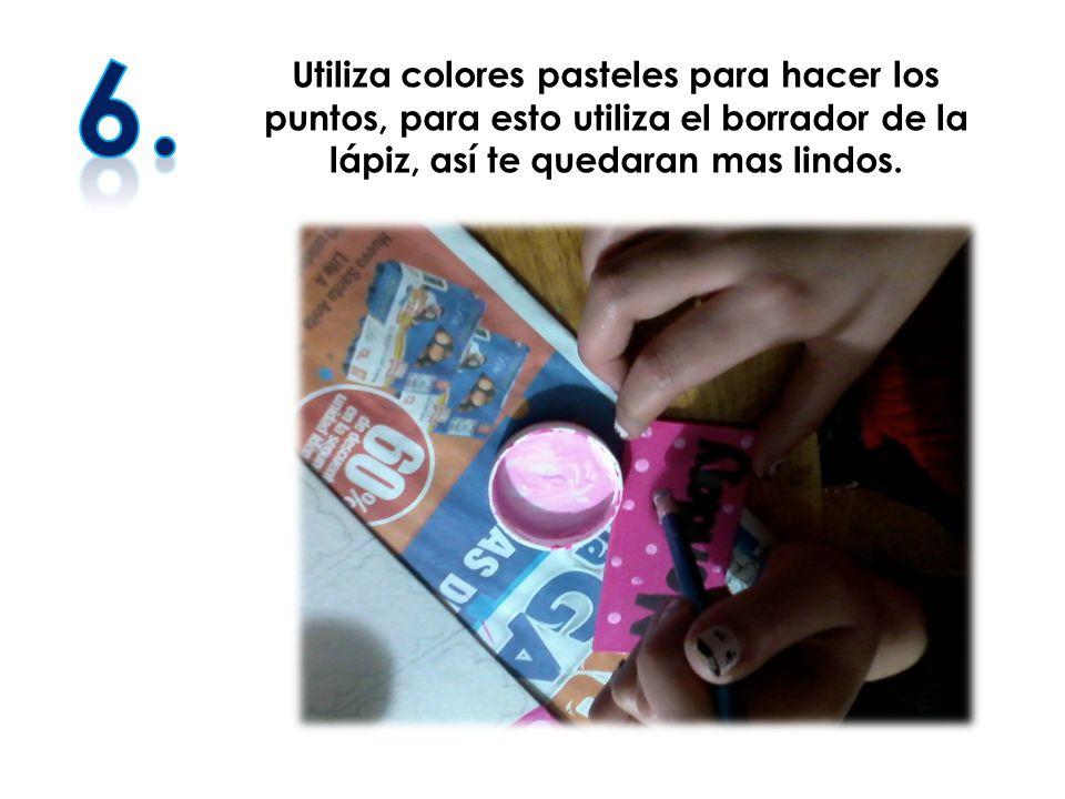 Utiliza colores pasteles para hacer los puntos, para esto utiliza el borrador de la lápiz, así te quedaran mas lindos.