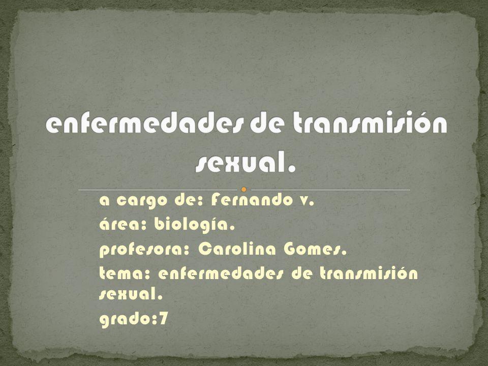 a cargo de: Fernando v.área: biología. profesora: Carolina Gomes.