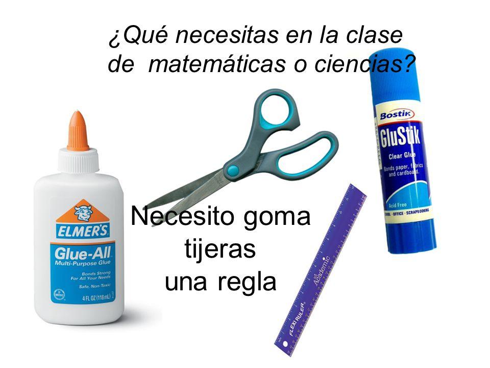 Necesito goma tijeras una regla ¿Qué necesitas en la clase de matemáticas o ciencias?