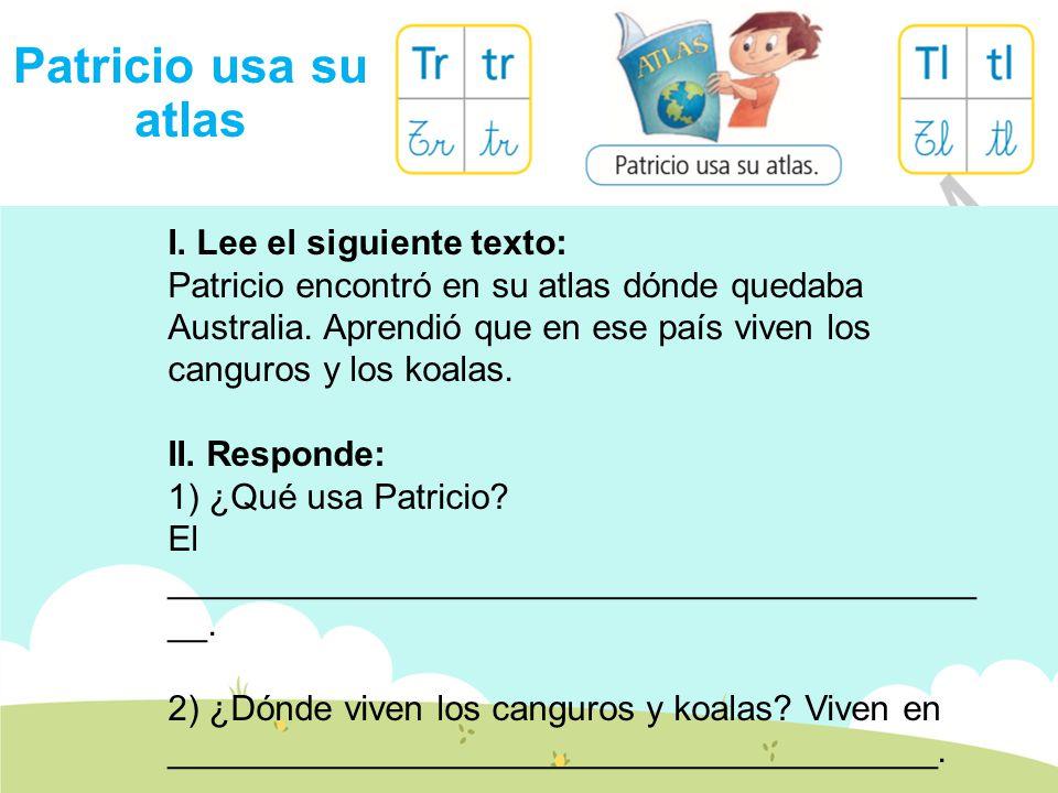 Patricio usa su atlas I.