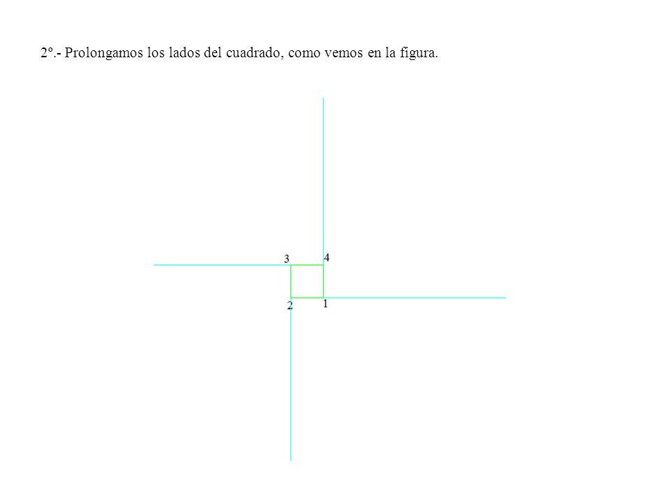 2º.- Prolongamos los lados del cuadrado, como vemos en la figura.