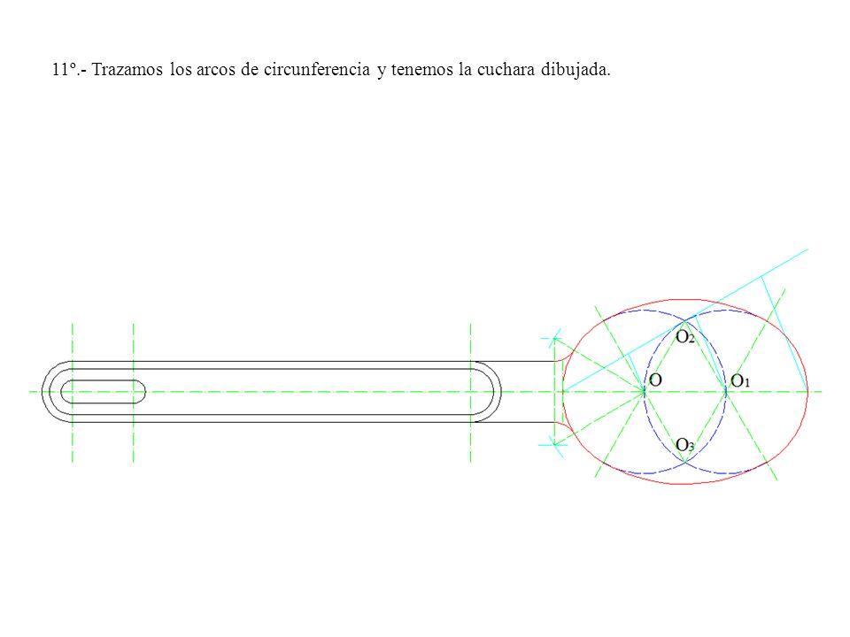 11º.- Trazamos los arcos de circunferencia y tenemos la cuchara dibujada.