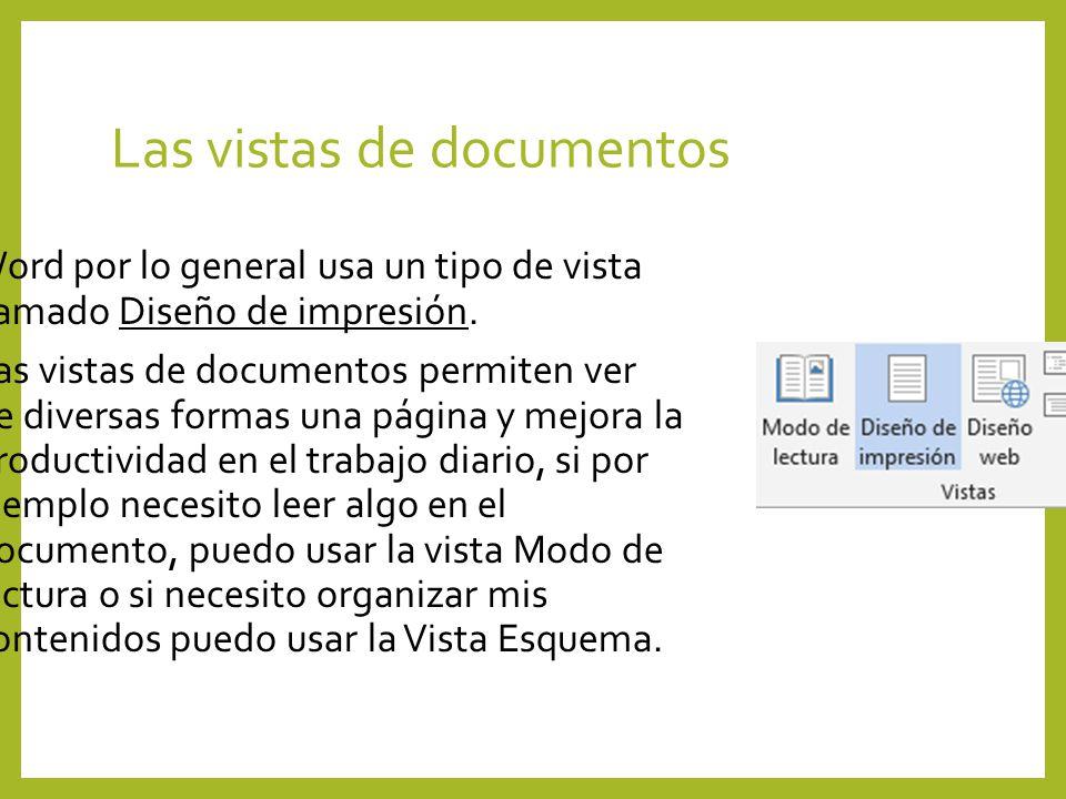Las vistas de documentos Word por lo general usa un tipo de vista llamado Diseño de impresión. Las vistas de documentos permiten ver de diversas forma