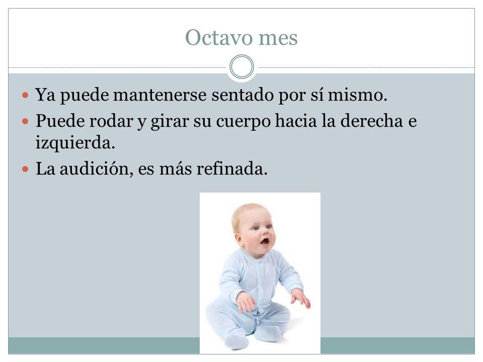 Noveno mes La postura del cuerpo y movimientos del bebé son más equilibrados, lo que le permite gatear.