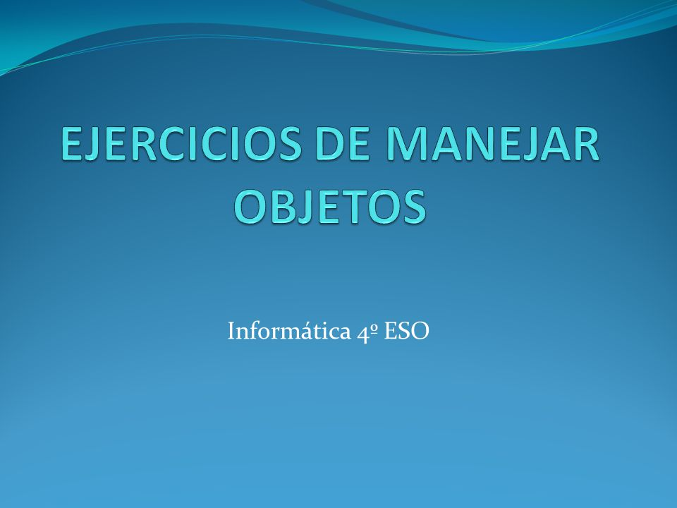 Informática 4º ESO
