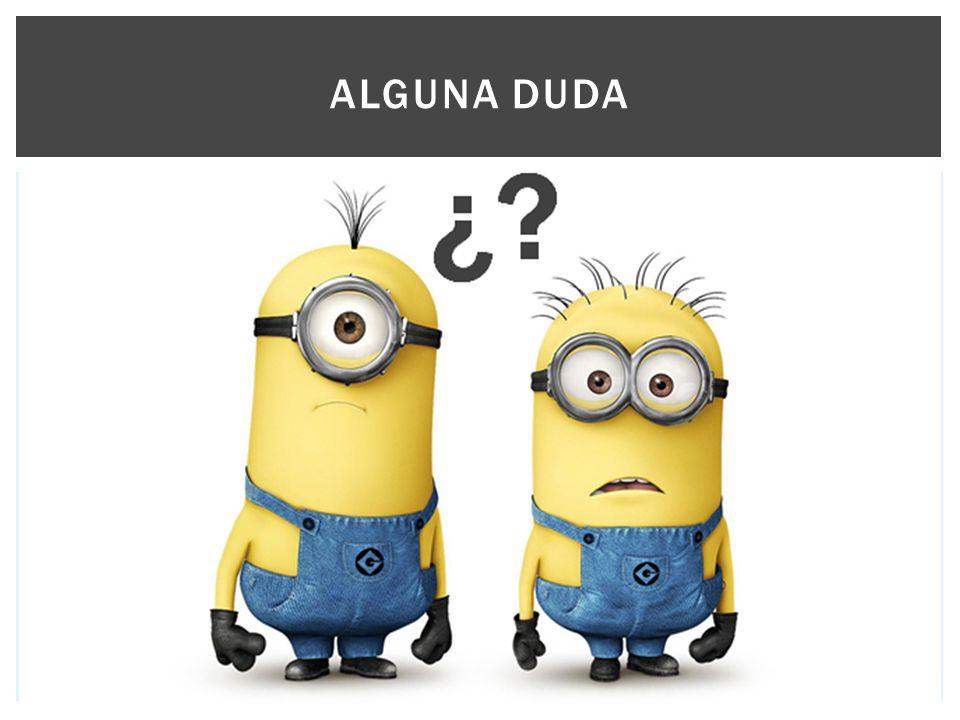 ALGUNA DUDA