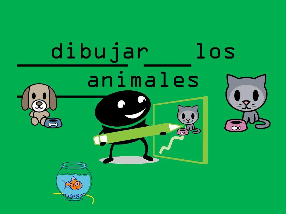 _______ ___ _______ dibujar los animales