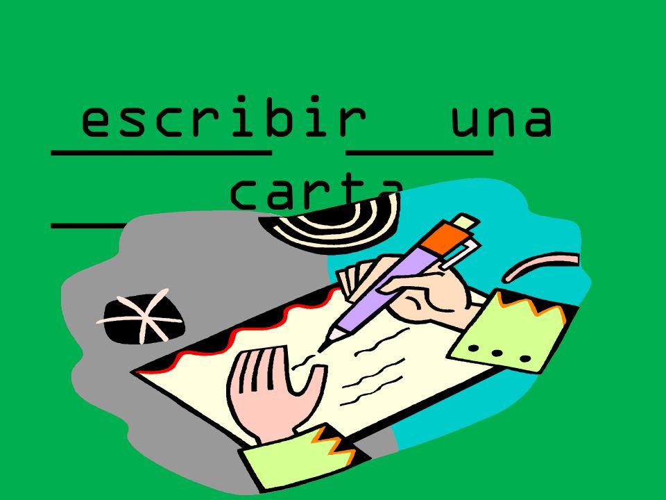 ______ ____ ______ escribir una carta