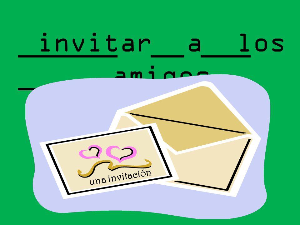 ______ __ ___ ______ invitar a los amigos una invitación