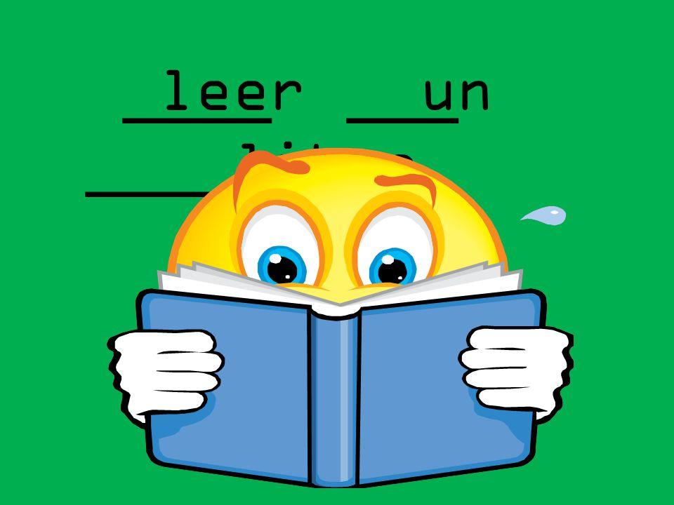____ ___ ______ leer un libro