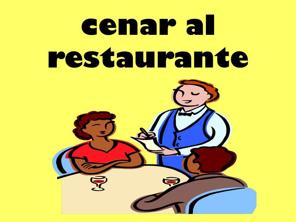 cenar al restaurante
