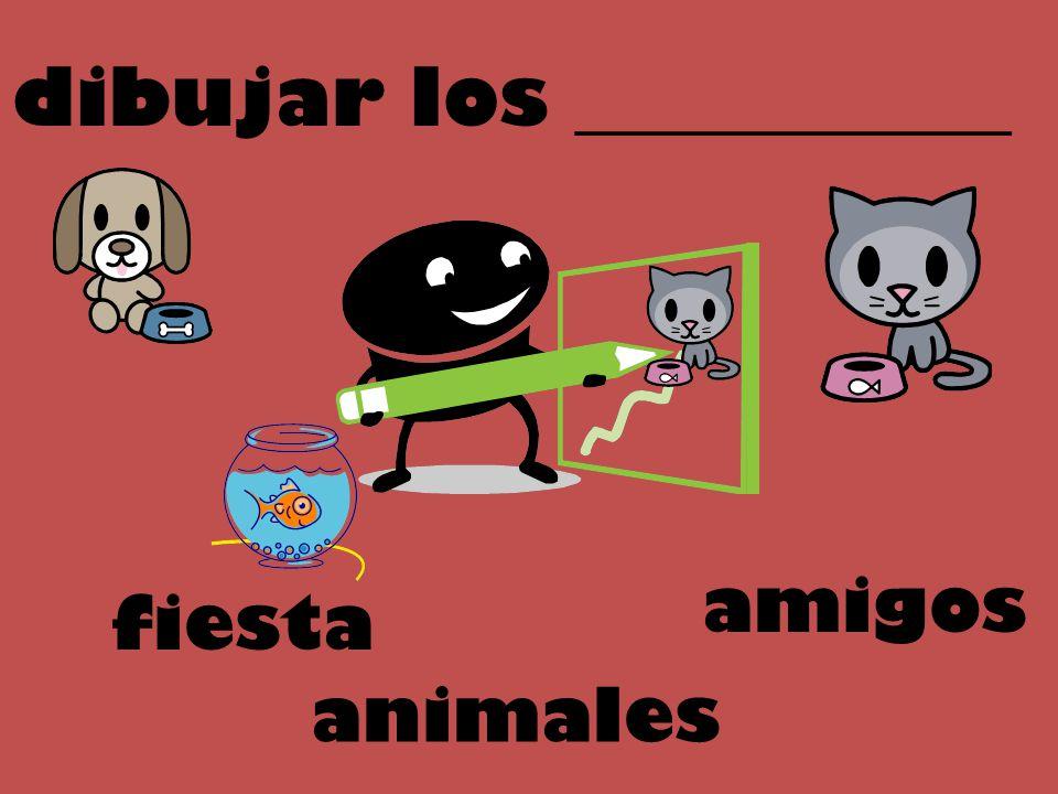 dibujar los ___________ amigos animales fiesta