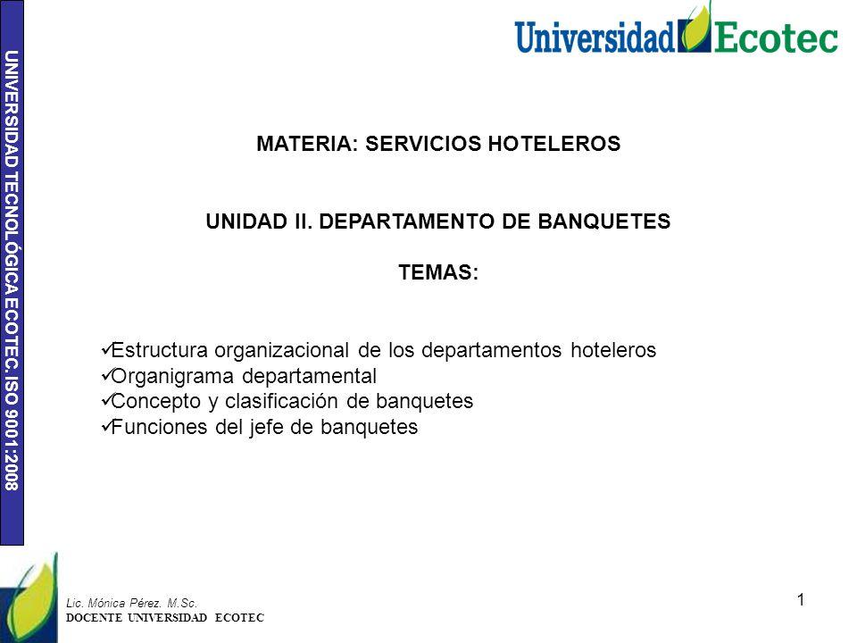 UNIVERSIDAD TECNOLÓGICA ECOTEC.ISO 9001:2008 1 Lic.