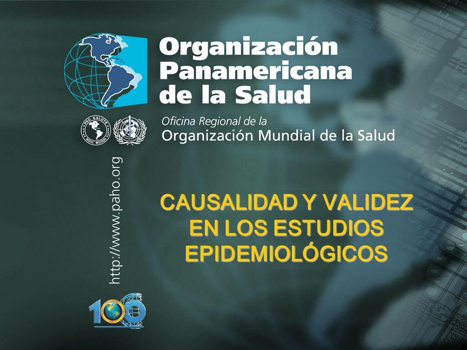 CAUSALIDAD Y VALIDEZ EN LOS ESTUDIOS EPIDEMIOLÓGICOS