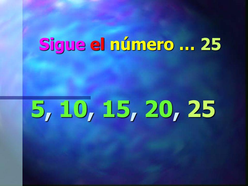 Ahora fijate en este patrón… 5, 10, 15, 20, __