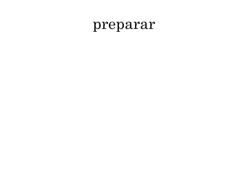 preparar