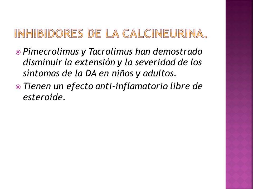  Pimecrolimus y Tacrolimus han demostrado disminuir la extensión y la severidad de los síntomas de la DA en niños y adultos.