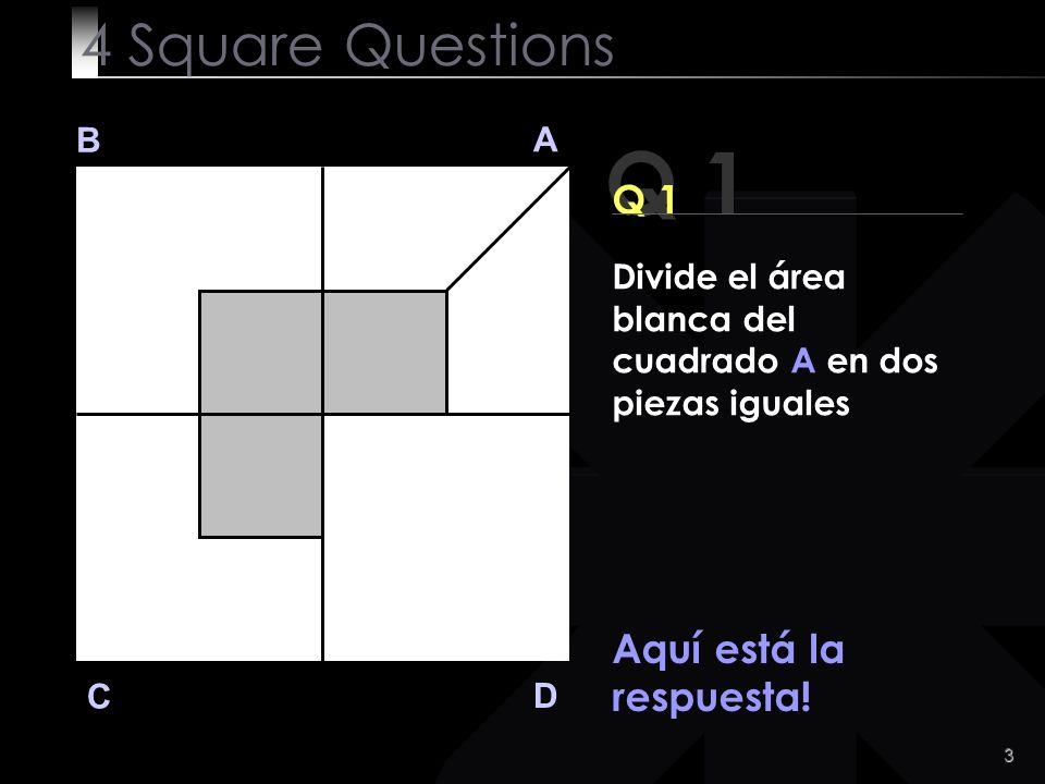 4 Q 1 B A D C Seguro lo resolviste !.