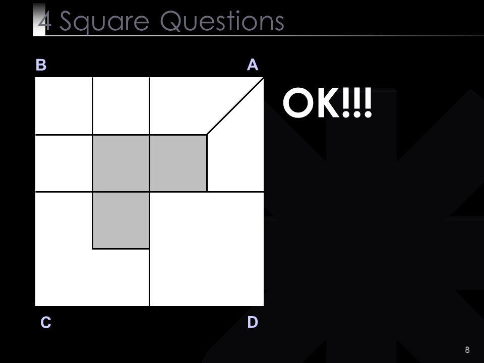 9 Q 3 B A D C Q 3 Muy difícil ?.No .