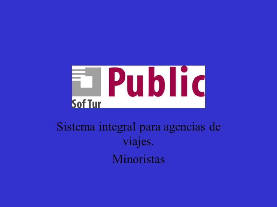 Sistema Public Sistema integral para agencias de viajes. Minoristas