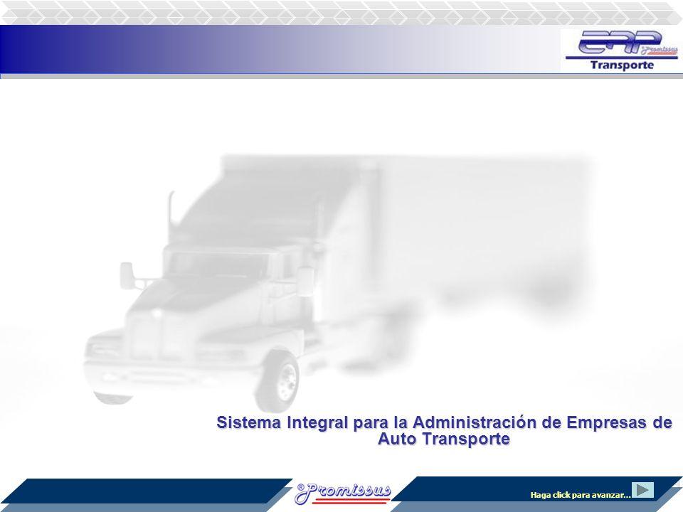 Sistema Integral para la Administración de Empresas de Auto Transporte Haga click para avanzar…