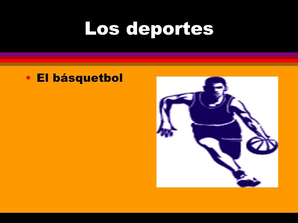 Los deportes El básquetbol