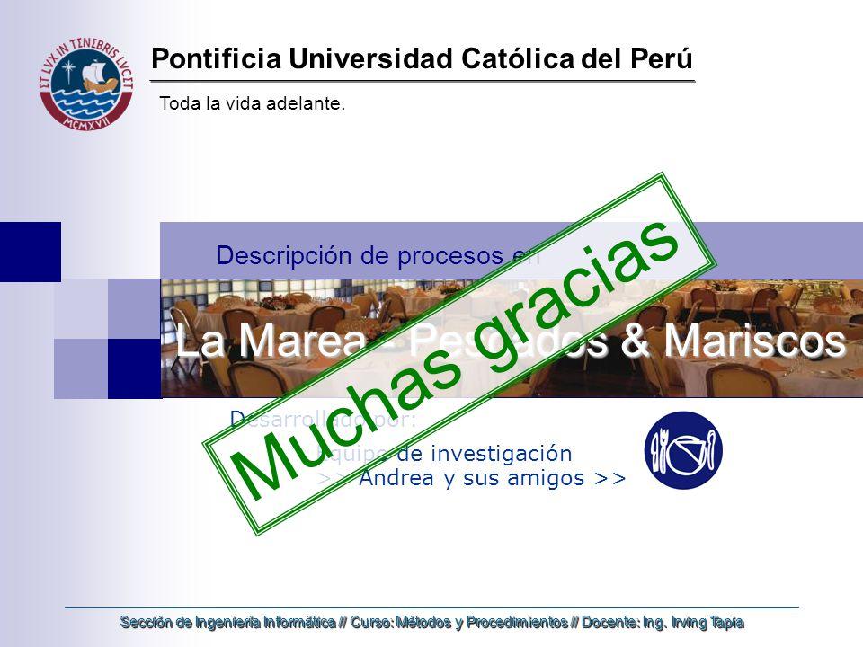Pontificia Universidad Católica del Perú Toda la vida adelante.