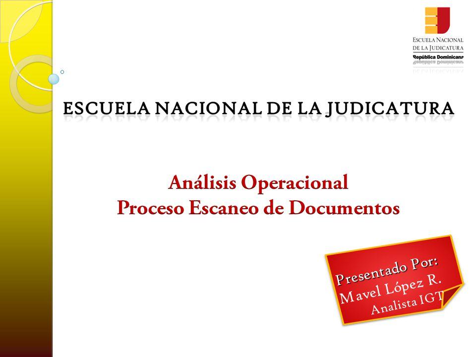 Presentado Por: Mavel López R. Analista IGT