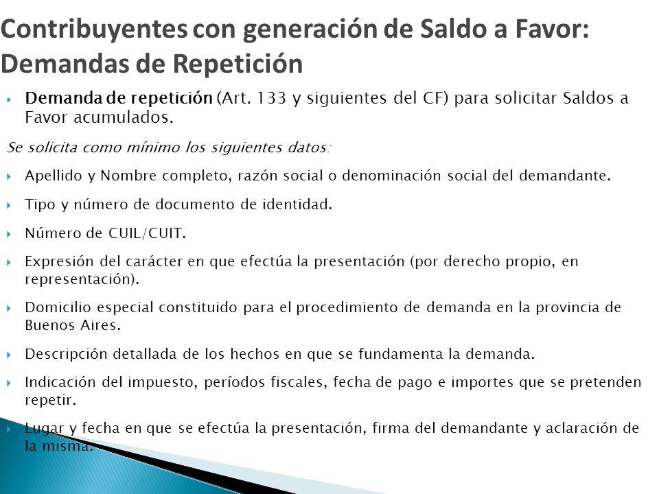  Demanda de repetición (Art. 133 y siguientes del CF) para solicitar Saldos a Favor acumulados.