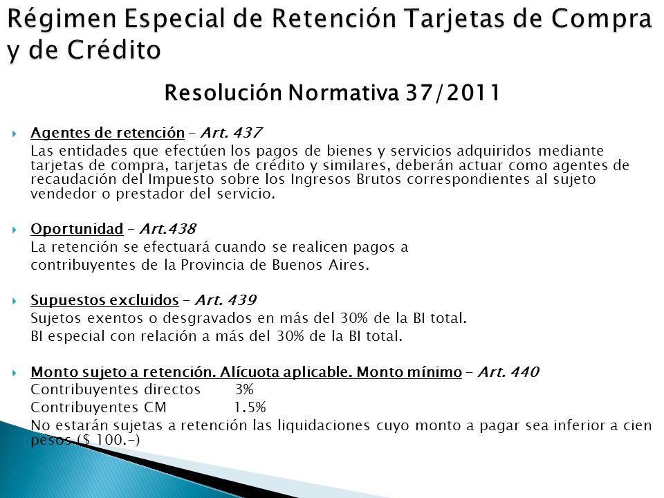 Resolución Normativa 37/2011  Agentes de retención – Art.