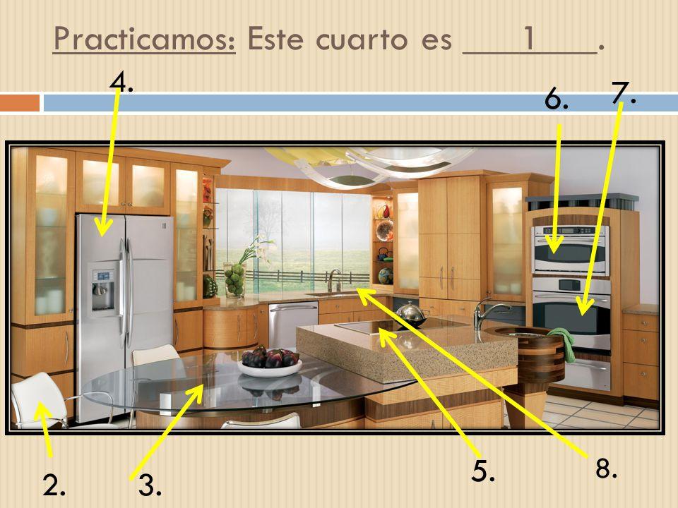 Practicamos: Este cuarto es ___1___. 2.3. 4. 5. 6. 7. 8.
