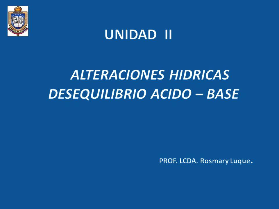 SODIO: (Na) 135- 145 mEq/L POTASIO: (K) 3,5- 5,5 mEq/L CALCIO: (Ca) 8,5- 10,5 mg/100ml MAGNESIO: (Mg) 1,5- 2,5 mEq/L FOSFORO: (P) 2,5_ 4,5 mg/100ml BALANCE HIDROELECTROLITICO RELACION QUE EXISTE ENTRE LA ENTRADA Y LA SALIDA DE LIQUIDO EN EL ORGANISMO CONCEPTO IMPORTANCIA VALORES NORMALES PERMITE CONOCER LAS GANANCIAS Y PERDIDAS DE AGUA DEL ORGANISMO.
