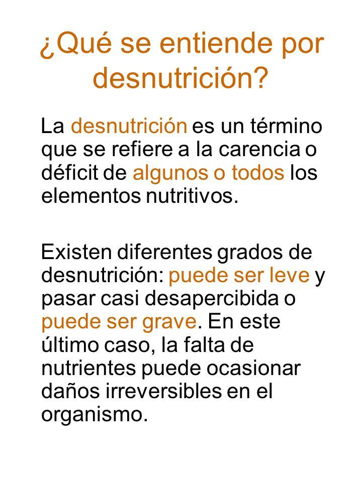 Una de las principales manifestaciones de la desnutrición es el bajo peso corporal