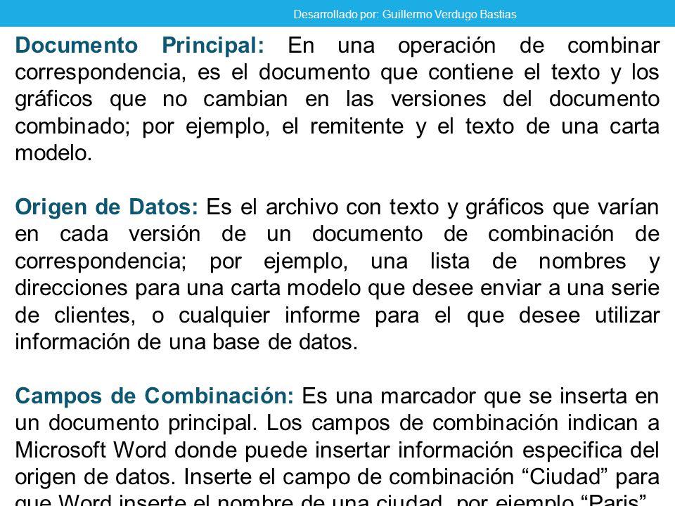 Documento Principal: En una operación de combinar correspondencia, es el documento que contiene el texto y los gráficos que no cambian en las versiones del documento combinado; por ejemplo, el remitente y el texto de una carta modelo.