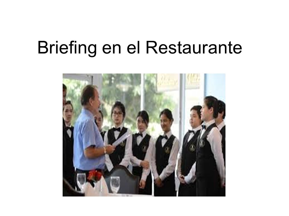 Briefing en el Restaurante