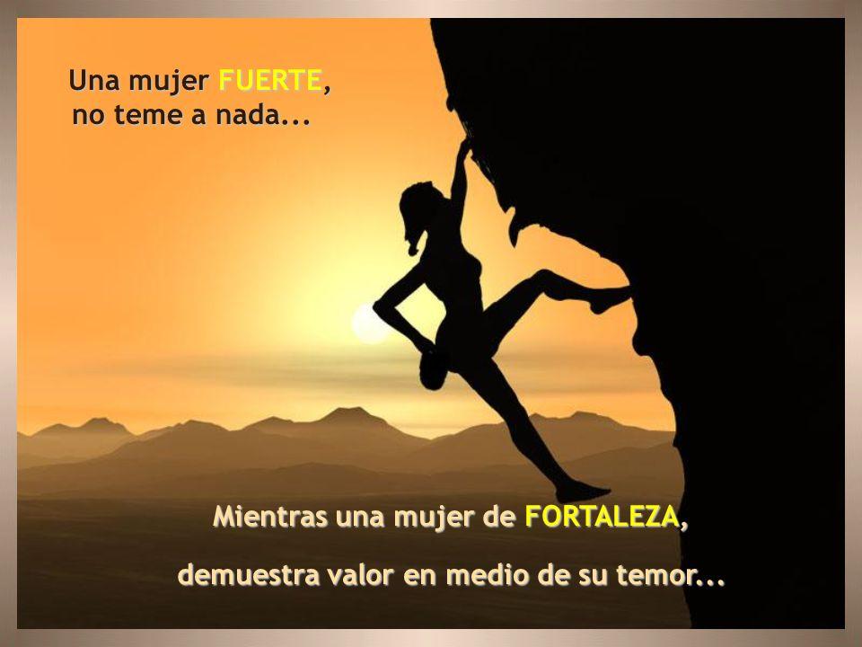 Mientras que una mujer de FORTALEZA, se arrodilla a orar, para mantener su alma en forma... Una mujer FUERTE,hace ejercicios todos los días para mante