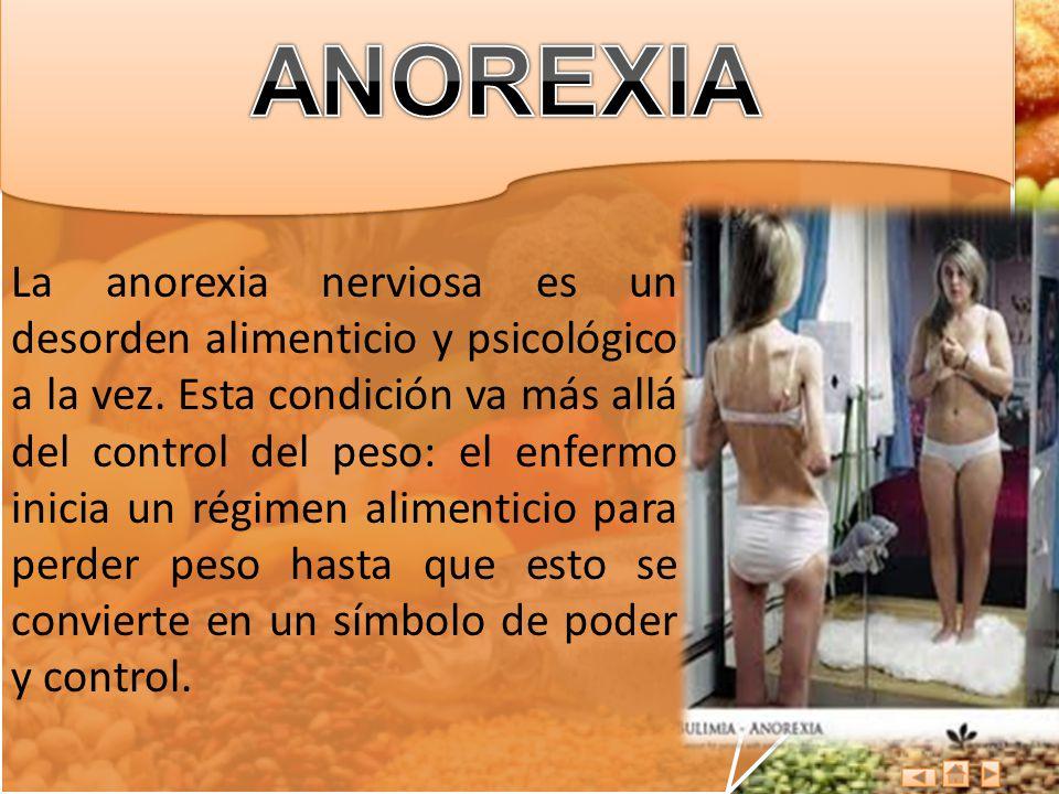 La anorexia nerviosa es un desorden alimenticio y psicológico a la vez. Esta condición va más allá del control del peso: el enfermo inicia un régimen