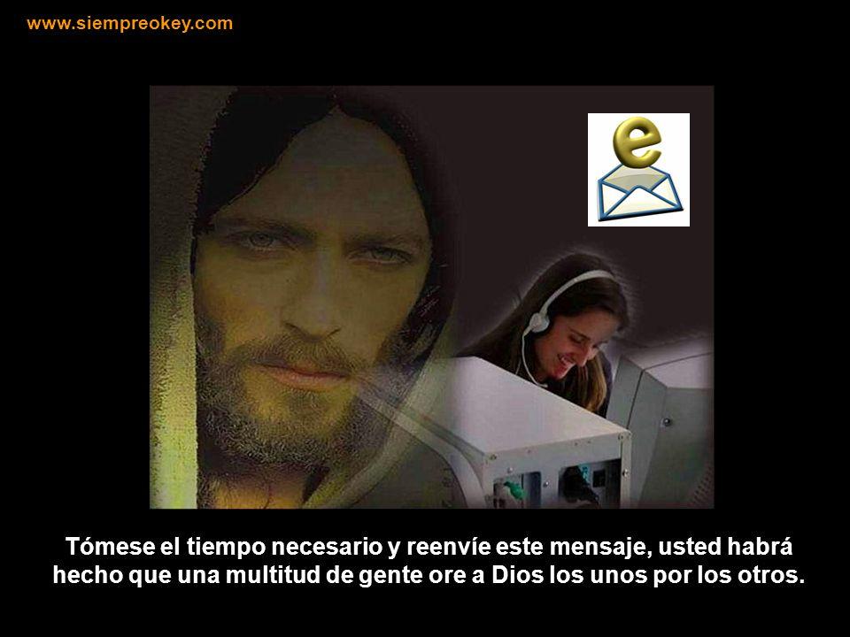 Que todo esto sea según tu voluntad Señor. En el nombre de Jesús… Amén . www.siempreokey.com