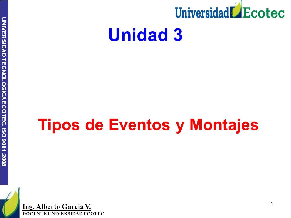 UNIVERSIDAD TECNOLÓGICA ECOTEC.ISO 9001:2008 2 Ing.