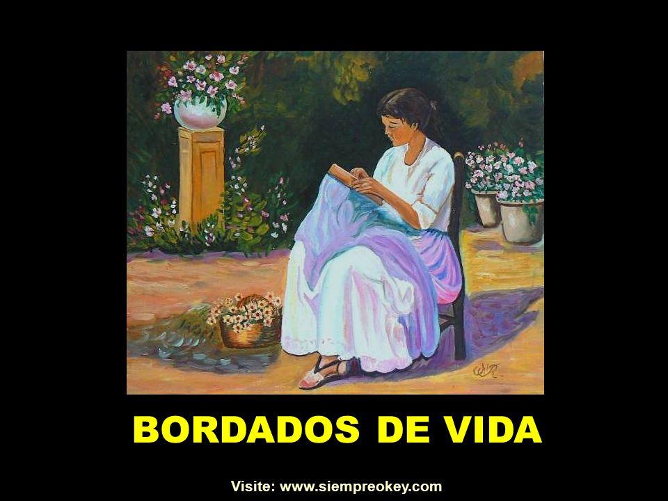 BORDADOS DE VIDA Visite: www.siempreokey.com
